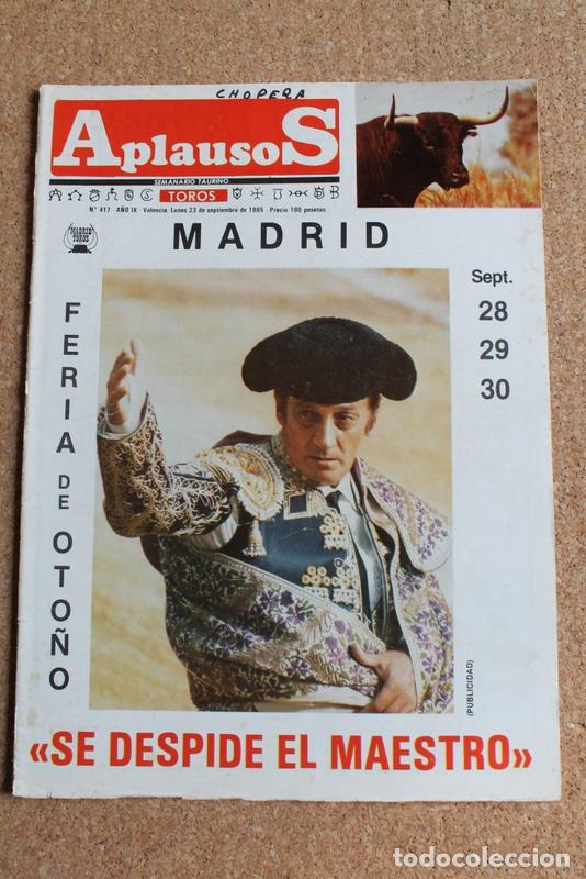 """REVISTA APLAUSOS Nº 417. 23 SEPTIEMBRE 1985. """" SE DESPIDE EL MAESTRO """" (Coleccionismo - Tauromaquia)"""