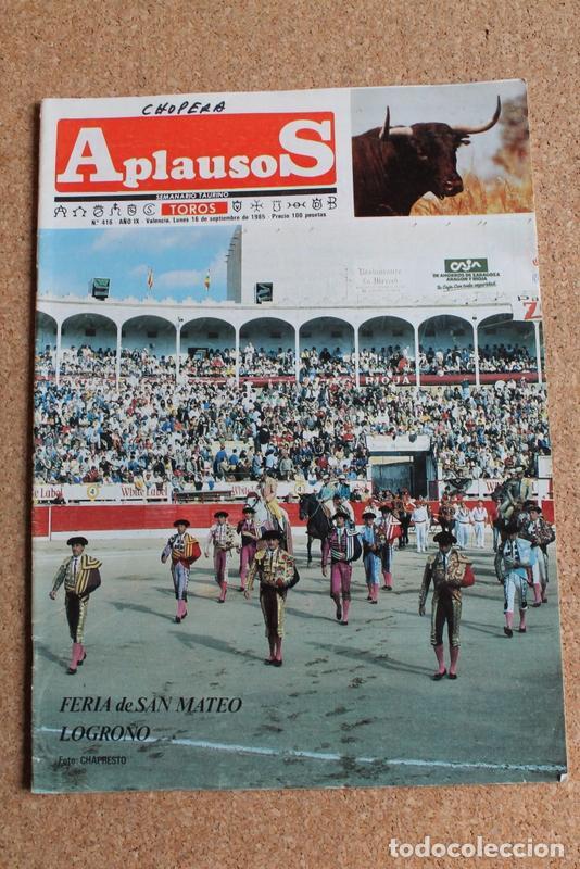 REVISTA APLAUSOS Nº 416. 16 SEPTIEMBRE 1985. FERIA DE SAN MATEO LOGROÑO (Coleccionismo - Tauromaquia)