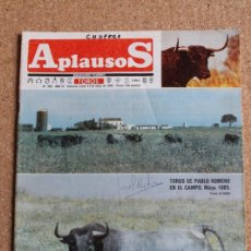 Tauromaquia: REVISTA APLAUSOS Nº 389. 13 MAYO 1985. TOROS DE PABLO ROMERO EN EL CAMPO. Lote 244515310