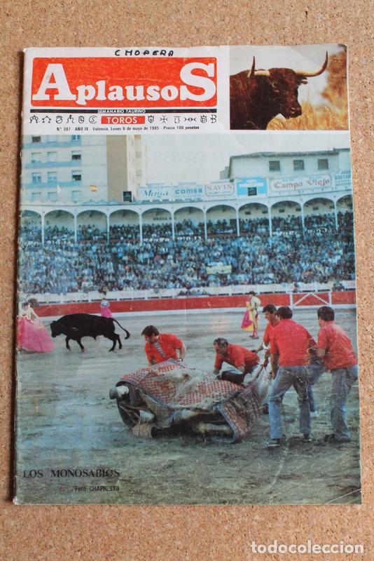 REVISTA APLAUSOS Nº 397. 6 MAYO 1985. LOS MONOSABIOS (Coleccionismo - Tauromaquia)