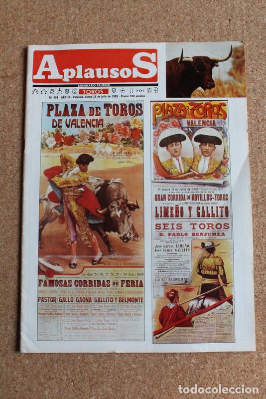 REVISTA APLAUSOS Nº 409. 29 JULIO 1985. PLAZA DE TOROS DE VALENCIA (Coleccionismo - Tauromaquia)