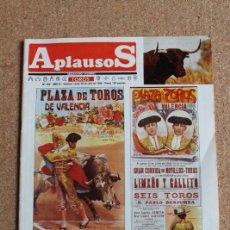 Tauromaquia: REVISTA APLAUSOS Nº 409. 29 JULIO 1985. PLAZA DE TOROS DE VALENCIA. Lote 244516330