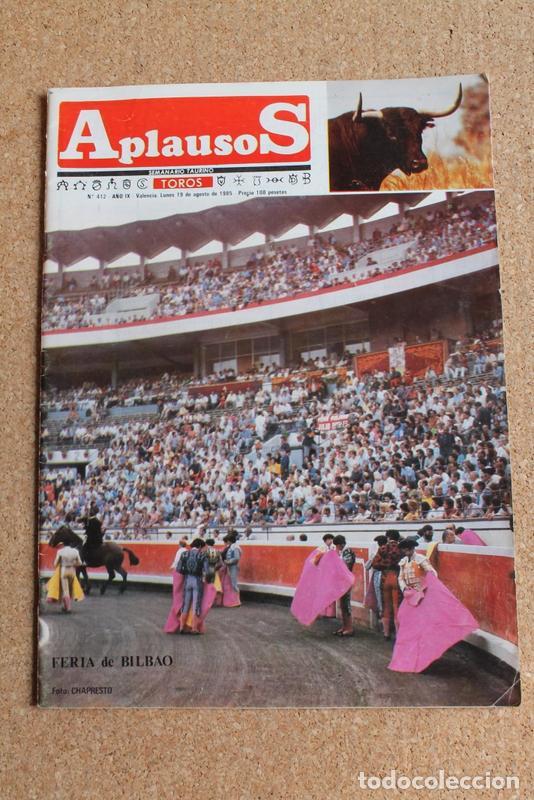 REVISTA APLAUSOS Nº 412. 19 AGOSTO 1985. FERIA DE BILBAO (Coleccionismo - Tauromaquia)