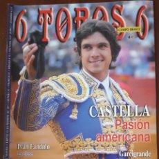 Tauromaquia: REVISTA DE ACTUALIDAD TAURINA 6 TOROS 6 Nº 868 15 FEBRERO 2011. Lote 246177305