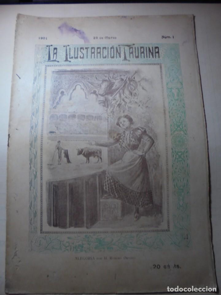 MAGNIFICAS 8 REVISTAS ANTIGUAS LA ILUSTRACION TAURINA DEL 1901 (Coleccionismo - Tauromaquia)