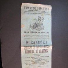Tauromaquia: CARTEL TOROS ARENAS BARCELONA-AÑO 1900-BOCANEGRA-MORENO-CARRILLO-VER FOTOS-(K-2076). Lote 248291925