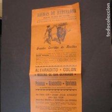 Tauromaquia: CARTEL TOROS ARENAS BARCELONA-AÑO 1900-ALVARADITO-COLON-MORENO-PALOMAR-ROVIROSA-VER FOTOS-(K-2077). Lote 248292435