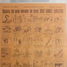 """Tauromaquia: HISTORIA DEL GRAN MATADOR DE TOROS JOSÉ GOMEZ """"GALLITO"""" RARÍSIMO EJEMPLAR.. Lote 248675370"""