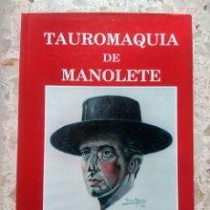 Tauromachia: TAUROMAQUIA DE MANOLETE - PACO LAGUNA - TOMO III - 1ª EDICIÓN, 1992. Lote 249284465
