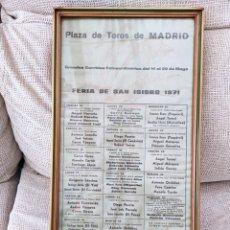 Tauromaquia: PLAZA DE TOROS DE MADRID. FERIA DE SAN ISIDRO DE 1971. ENMARCADO 48X25. Lote 252504175