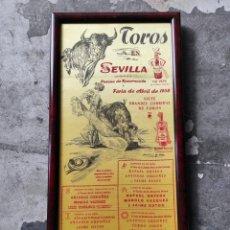 Tauromaquia: TOROS EN SEVILLA. CARTEL TAURINO. FERIA DE ABRIL 1958. ENMARCADO 53X26CM. Lote 252504710