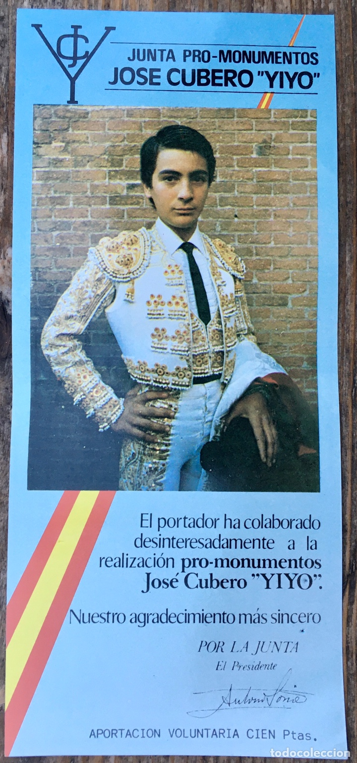 JUNTA MONUMENTO JOSÉ CUBERO YIYO. ENTRADA TOROS MADRID Y LOTERÍA 1985 (Coleccionismo - Tauromaquia)