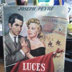 Tauromaquia: LUCES Y SANGRE-JOSEPH PEYRE-EDITA JUVENTUD-1°EDICION 1953. Lote 257457645