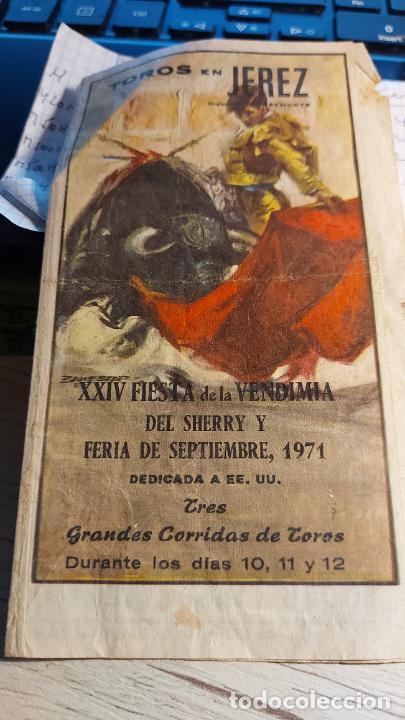 TOROS EN JEREZ FESTIVAL DE LA VENDIMIA 1971 CON GRANDES FIGURAS (Coleccionismo - Tauromaquia)