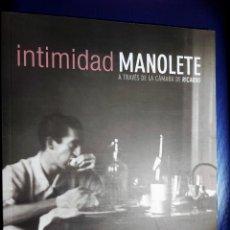 Tauromachia: INTIMIDAD MANOLETE A TRAVES DE LA CAMARA DE RICARDO.. Lote 260168800