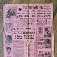 Tauromaquia: CARTEL PLAZA TOROS TARRAGONA (1962) DOMECQ, MONDEÑO, PUERTA, CAMINO, CHUCHO PERALTA, ORTEGUITA..... Lote 260842290