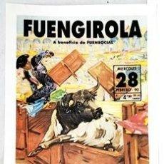 Tauromachia: CARTEL DE TOROS. PLAZA DE TOROS DE FUENGIROLA 28 DE FEBRERO DE 1990 - CARTELTOROS-0107,3. Lote 261533550