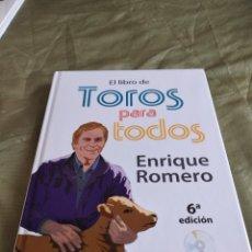 Tauromaquia: G-75 LIBRO EL LIBRO DE TOROS PARA TODOS ENRIQUE ROMERO. Lote 261822415