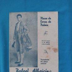 Tauromaquia: PLAZA DE TOROS DE PALMA - RAFAEL ALBAICIN - 1943. Lote 262242615