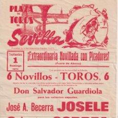 Tauromaquia: CARTEL (42X21) PLAZA DE TOROS DE SEVILLA. EXTRAORDINARIA NOVILLADA CON PICADORES. 1 DE SEPTIEMBRE 19. Lote 262683290