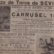 Tauromaquia: CARTEL (43X31) PLAZA DE TOROS DE SEVILLA. CARRUSEL 1953. SÁBADO 29 AGOSTO. Lote 262683335