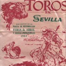 Tauromaquia: CARTEL EN TELA (50X25) TOROS EN SEVILLA. FERIA DE ABRIL Y FIESTAS PRIMAVERALES 1962. Lote 262683360