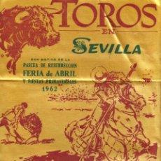 Tauromaquia: CARTEL EN TELA (50X25) TOROS EN SEVILLA. FERIA DE ABRIL Y FIESTAS PRIMAVERALES 1962. Lote 262683380