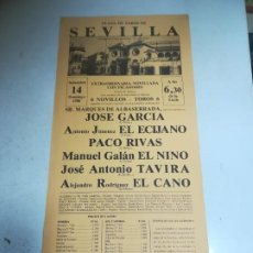 Tauromaquia: CARTEL DE TOROS. PLAZA SEVILLA. 1986. JOSE GARCIA, EL ECIJANO, PACO RIVAS, TAVIRA, EL CANO. Lote 266474593