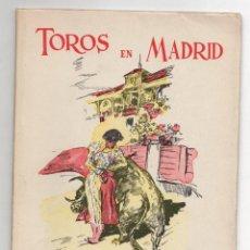 Tauromaquia: TOROS EN MADRID. OFICINA MUNICIPAL DE TURISMO. 1958. Lote 269244973