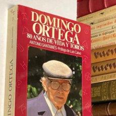 Tauromaquia: AÑO 1986 - DOMINGO ORTEGA 80 AÑOS DE VIDA Y TOROS POR ANTONIO SANTAINÉ - LA TAUROMAQUIA ESPASA-CALPE. Lote 269273733