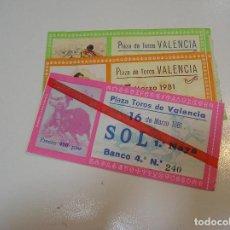 Tauromaquia: TOROS MUNDO TAURINO LOTE 3 ENTRADAS TOROS PLAZA DE VALENCIA CORRIDAS DE FALLAS 1981. Lote 270204743