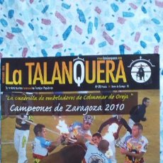 Tauromaquia: LA TALANQUERA-Nº78-NOV.2010-TORDESILLAS-BRIHUEGA-JADRAQUE-YUNQUERA-HORCHE-DUEÑAS-ISCAR-68 PAGINAS. Lote 270927678