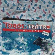 Tauromaquia: TOROS Y TEATRO-BILBAO 2012-PABLO HERMOSO-EDUARDO GALLO-MORANTE DE LA PUEBLA-52 PAGINAS. Lote 270930183