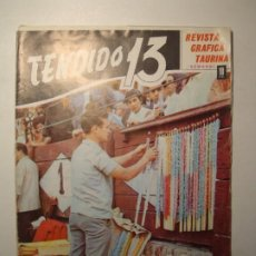 Tauromaquia: TENDIDO 13 REVISTA GRÁFICA TAURINA SEMANAL AÑO II Nº 37 AGOSTO 1968. Lote 271692538