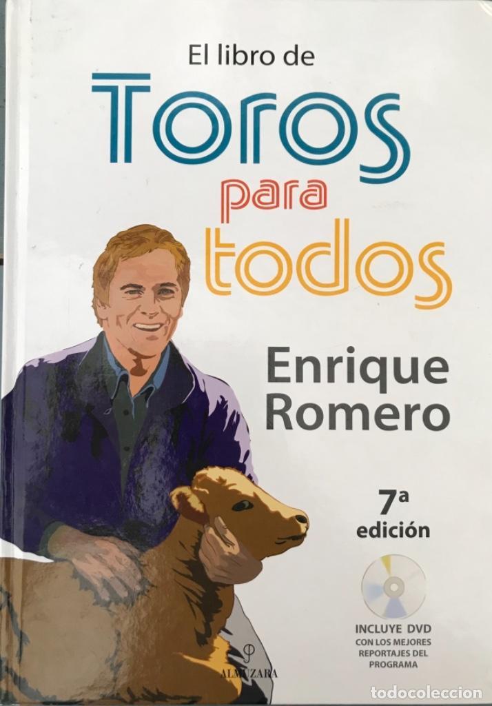 EL LIBRO DE TOROS PARA TODOS. ENRIQUE ROMERO (INCLUYE DVD).-NUEVO (Coleccionismo - Tauromaquia)