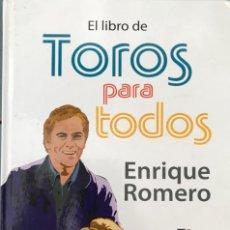 Tauromaquia: EL LIBRO DE TOROS PARA TODOS. ENRIQUE ROMERO (INCLUYE DVD).-NUEVO. Lote 273742603