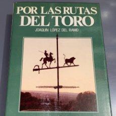 Tauromaquia: POR LAS RUTAS DEL TORO - COLECCIÓN LA TAUROMAQUIA Nº 38 - ESPASA CALPE ¡BUEN ESTADO!. Lote 276160203