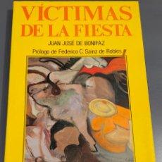 Tauromaquia: VÍCTIMAS DE LA FIESTA - COLECCIÓN LA TAUROMAQUIA Nº 35 - ESPASA CALPE ¡BUEN ESTADO!. Lote 276160498