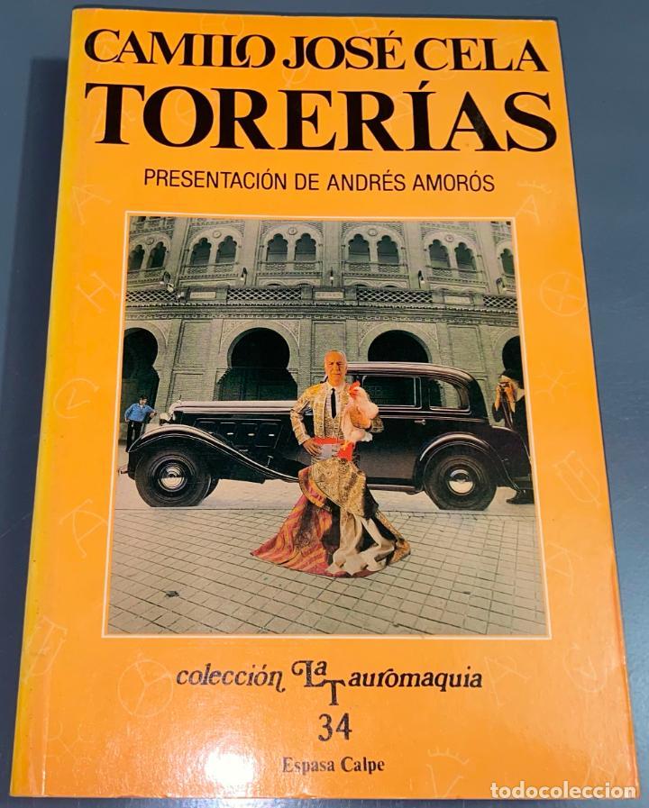 TORERÍAS - CAMILO JOSE CELA - COLECCIÓN LA TAUROMAQUIA Nº 34 - ESPASA CALPE ¡BUEN ESTADO! (Coleccionismo - Tauromaquia)
