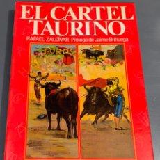 Tauromaquia: EL CARTEL TAURINO - COLECCIÓN LA TAUROMAQUIA Nº 26 - ESPASA CALPE ¡BUEN ESTADO!. Lote 276161083