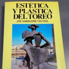 Tauromaquia: ESTÉTICA Y PLÁSTICA DEL TOREO - COLECCIÓN LA TAUROMAQUIA Nº 25 - ESPASA CALPE ¡BUEN ESTADO!. Lote 276161148