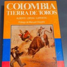 Tauromaquia: COLOMBIA - TIERRA DE TOROS - COLECCIÓN LA TAUROMAQUIA Nº 24 - ESPASA CALPE ¡BUEN ESTADO!. Lote 276161228