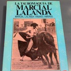 Tauromaquia: LA TAUROMAQUIA DE MARCIAL LALANDA - COLECCIÓN LA TAUROMAQUIA Nº 11 - ESPASA CALPE ¡BUEN ESTADO!. Lote 276202508