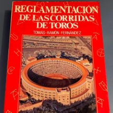 Tauromaquia: REGLAMENTACIÓN DE LAS CORRIDAS DE TOROS - COLECCIÓN LA TAUROMAQUIA Nº10 - ESPASA CALPE ¡BUEN ESTADO!. Lote 276202788