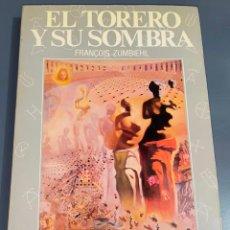 Tauromaquia: EL TORERO Y SU SOMBRA - COLECCIÓN LA TAUROMAQUIA Nº 9 - ESPASA CALPE ¡BUEN ESTADO!. Lote 276203048