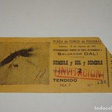Tauromaquia: (M) SALVADOR DALÍ - ENTRADA PLAZA DE TOROS DE FIGUERAS 12 AGOSTO 1961 HOMENAJE SALVADOR DALÍ. Lote 276271783