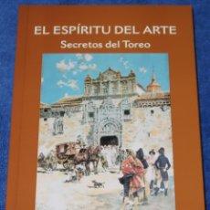 Tauromaquia: EL ESPÍRITU DEL ARTE - SECRETOS DEL TOREO - FERNANDO CEREZO - SALMANCA (2003). Lote 276580848