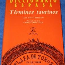 Tauromaquia: DICCIONARIO ESPASA DE TÉRMINOS TAURINOS - LUIS NIETO MANJÓN - ESPASA CALPE (1996). Lote 276581223