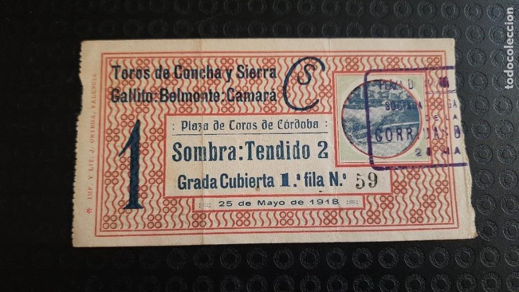 ENTRADA PLAZA DE TOROS DE CORDOBA 1918 GALLITO, BELMONTE Y CAMARA (Coleccionismo - Tauromaquia)