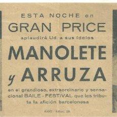 Tauromaquia: C3.-TAUROMAQUIA-GRAN PRICE APLAUDIRA A MANOLETE Y ARRUZA-BAILE FESTIVAL QUE LES TRIBUTA BARCELONA. Lote 277177138